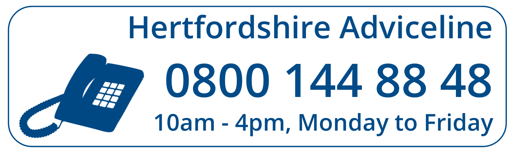 Hertfordshire Adviceline Service - 0800 144 88 48